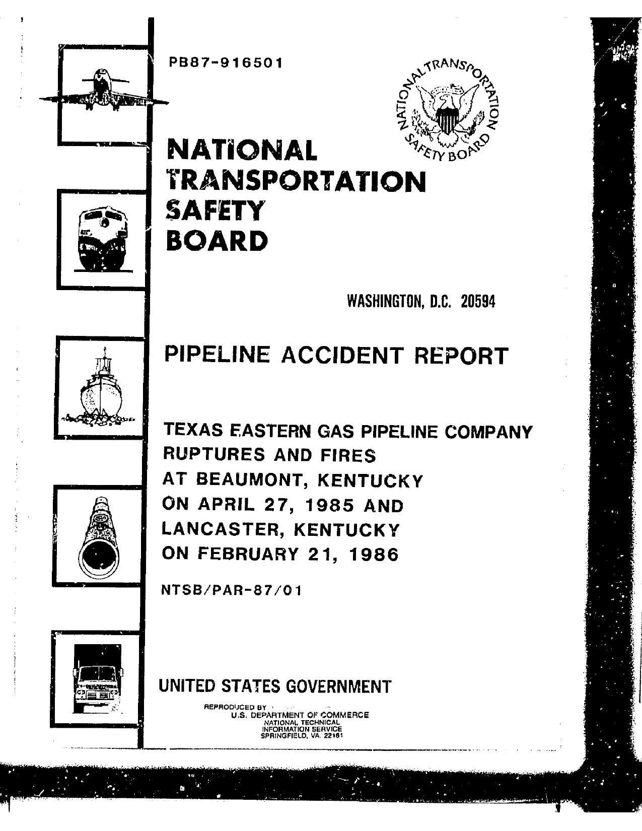 at Beaumont, Kentucky on April 27, 1985 and Lancaster, Kentucky on February 21, 1986, in Texas Eastern Gas Pipeline Company Ruptures and Fires, by John S. Quarterman, for SpectraBusters.org, 18 February 1987