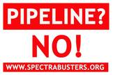 yardsign-small: Pipeline? No! SpectraBusters.org
